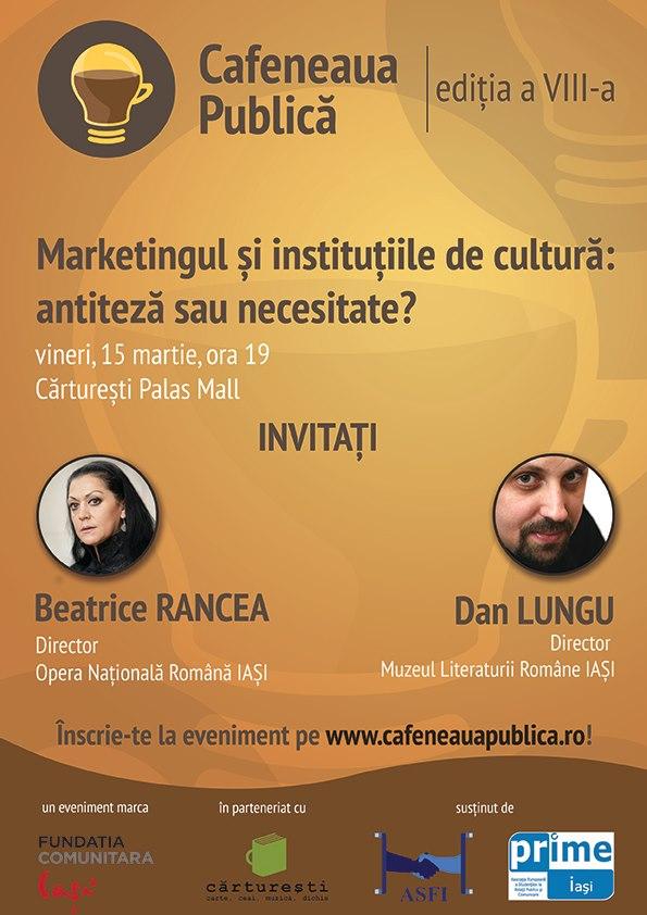 Cafeneaua Publica - Ne întâlnim, dezbatem, facem! marketingul si institutiile de cultura: antiteza sau necesitate afis
