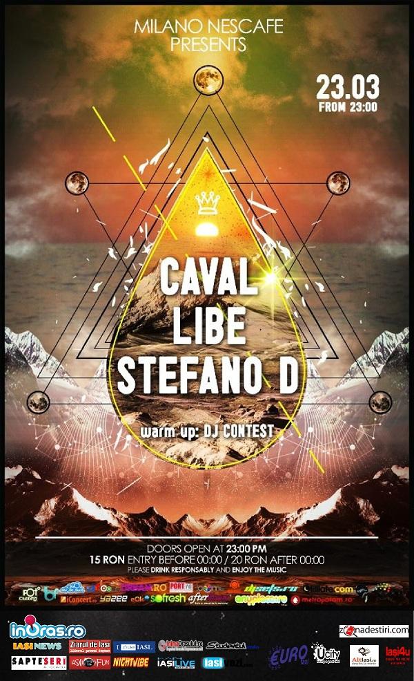 Caval, Libe, Stefano D/ Milano Nescafe afis iasi