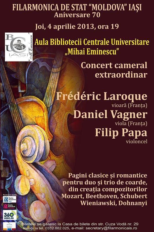 Concert cameral extraordinar: Frédéric Laroque, Daniel Vagner, Filip Papa/ Afis Filarmonica Iasi