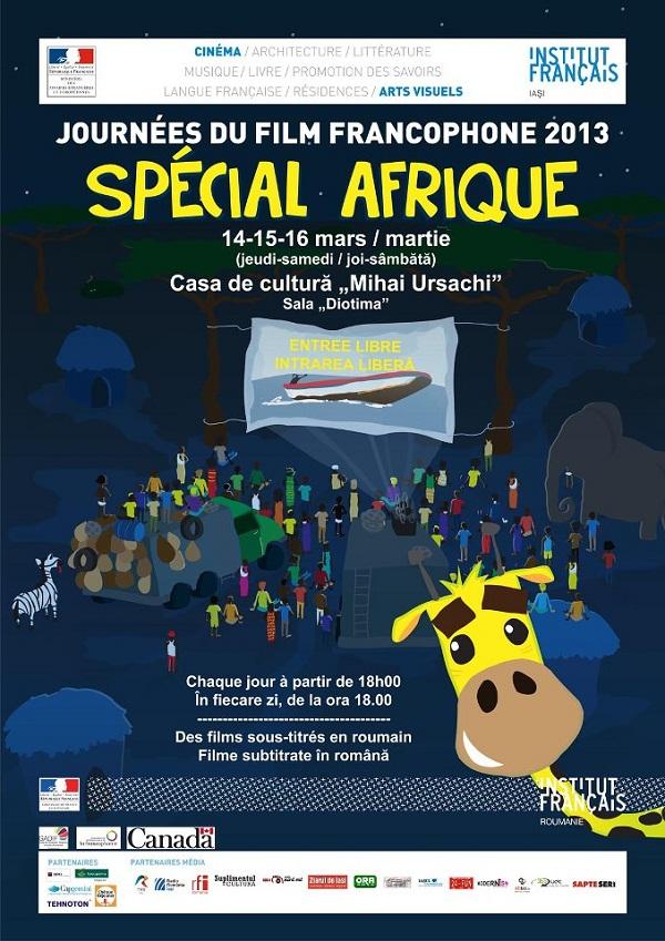 Zilele Filmului Francofon: SPECIAL AFRICA. Iasi. Institutul Francez. AFIS