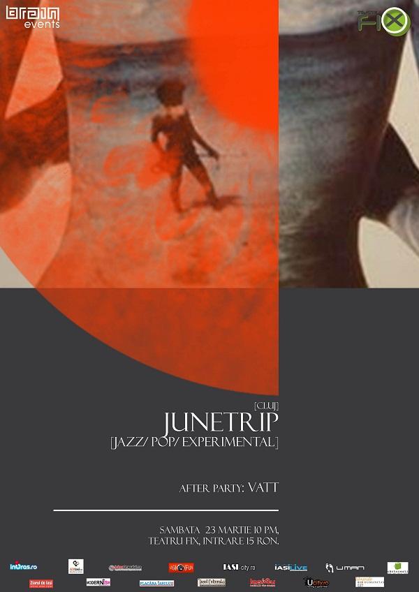 Jazz-ul reinventat al formației Junetrip pică la FiX pentru publicul ieșean pe 23 martie afis iasi www.iasifun.ro