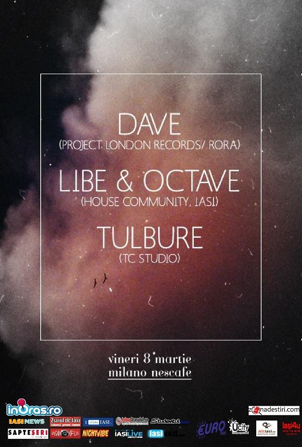 Matei Tulbure, Dave, Libe & Octave/ Milano Nescafe afis iasi