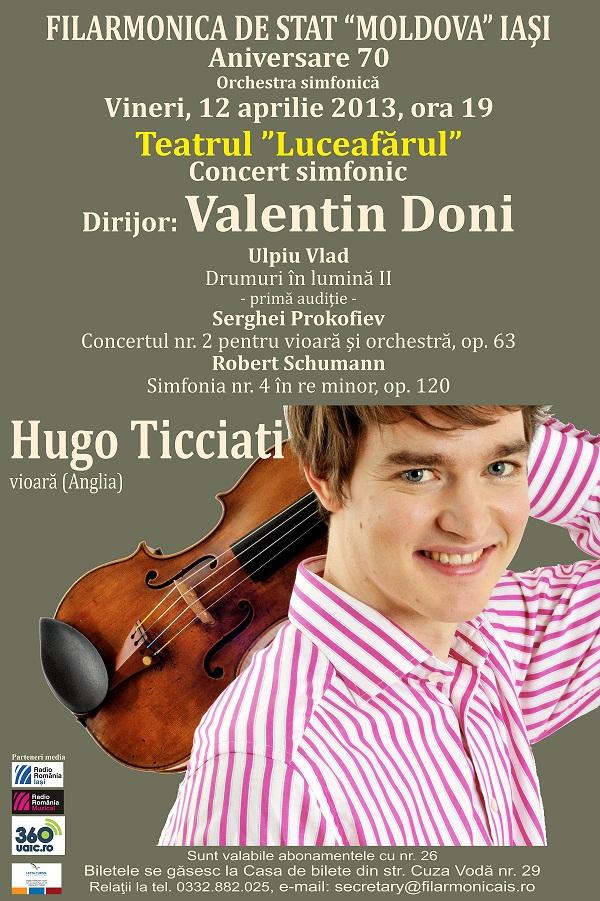 Concert simfonic (Dirijor: Valentin Doni. Solist: Hugo Ticciati, vioară)/ Afis Filarmonica Iasi