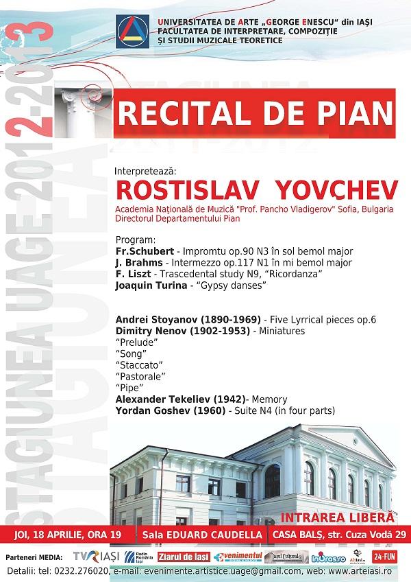 Recital de pian, susţinut de Rostislav Yovchev/ Afis Iasi