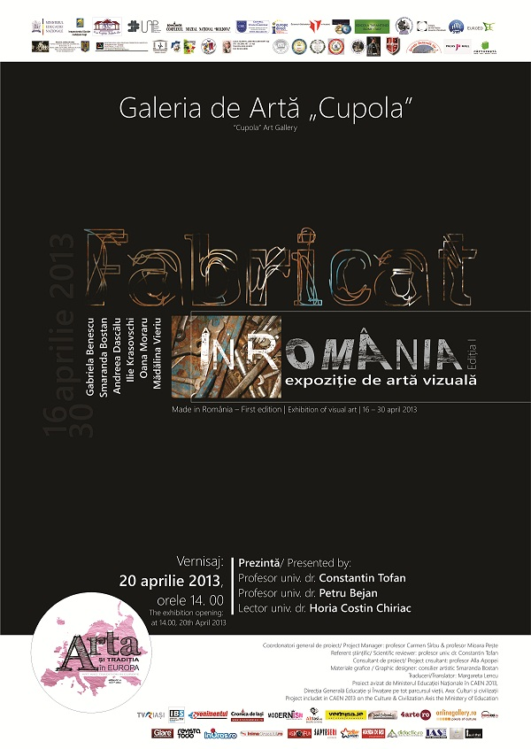 "Expoziţia de artă vizuală ""Fabricat în România"" (ediţia I)/ afis iasi"