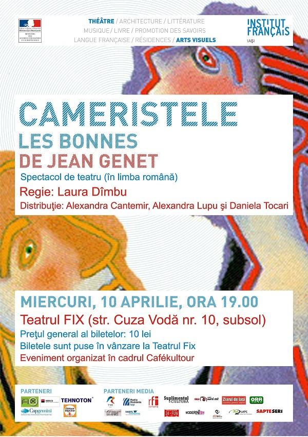 """Spectacol """"CAMERISTELE"""" la Teatru la FiX/ Afis Iasi"""