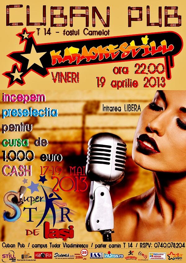 KaraOKe StiLL: Start cursei de 1.000 euro pentru cea mai buna voce/ Afis Iasi
