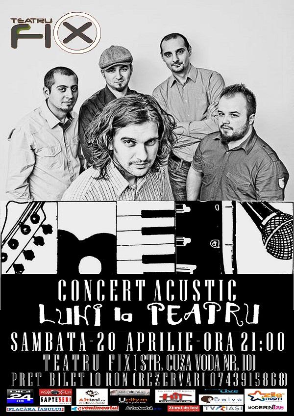"""Concert cu trupa """"Luni la Teatru""""/ Afis Iasi"""