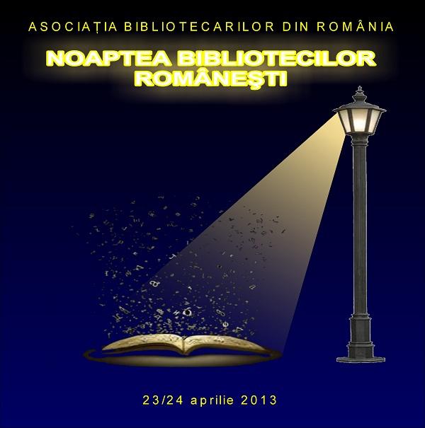 Prima ediție a Nopţii Bibliotecilor Româneşti la Iași/ Afis Iasi