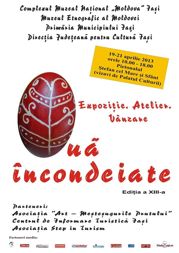 """Manifestarea interactivă """"Ouă încondeiate""""/ Ediția a XIII-a/ Afis Iasi"""