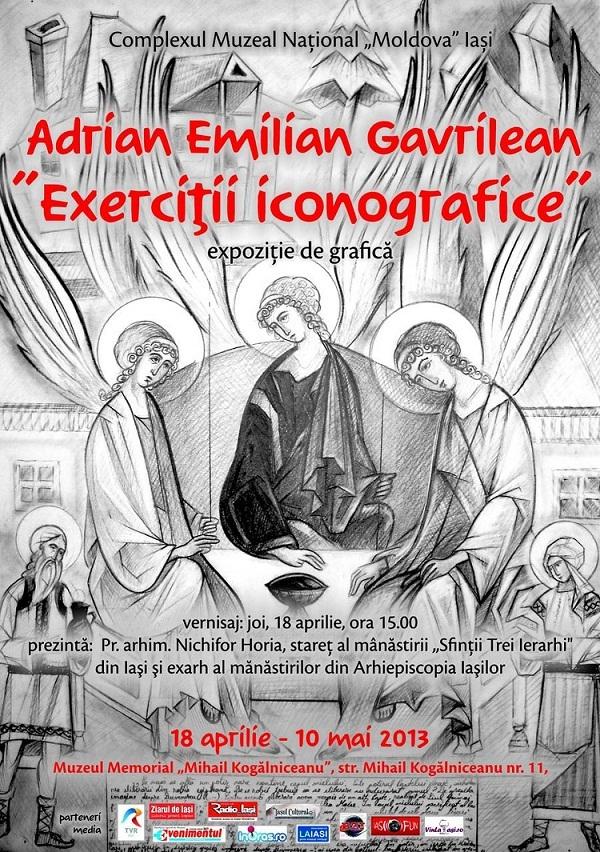 """Expoziţia de grafică ,,Exerciții iconografice"""" - Adrian Emilian Gavrilean/ Afis Iasi"""