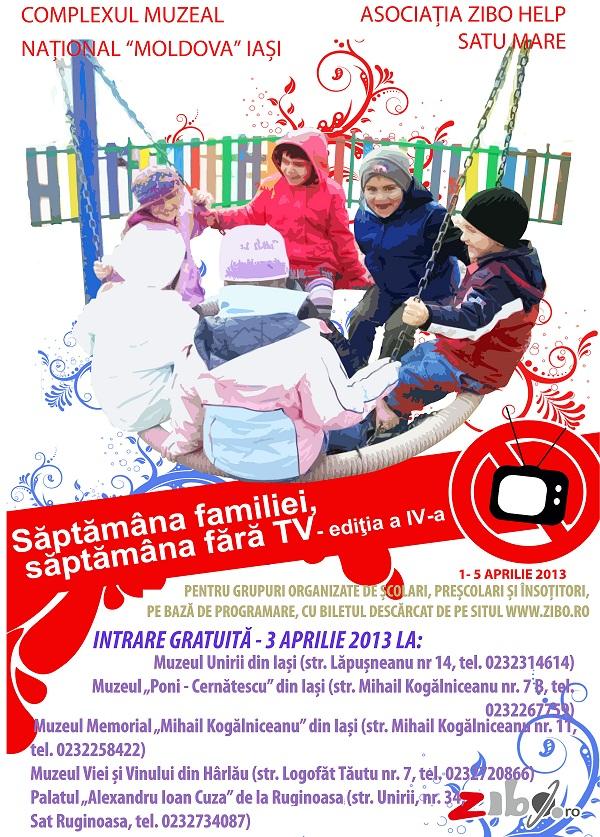"""""""Săptămâna familiei, săptămâna fără TV"""", inițiată de Asociația Zibo Help/ afis iasi"""