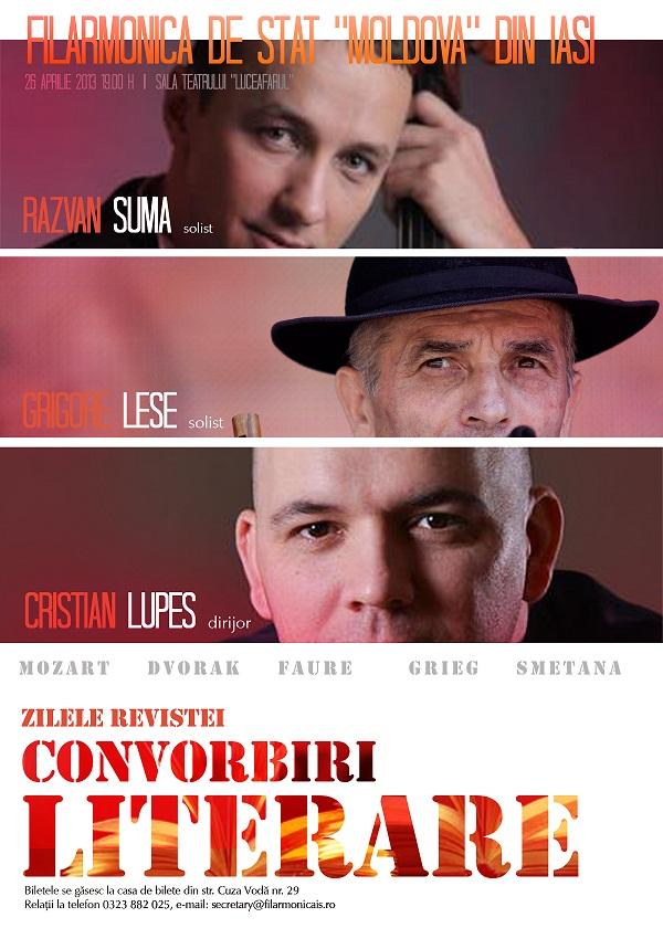 """Concert """"Zilele Convorbiri Literare""""/ Cristian Lupeş (dirijor) și Răzvan Suma (solist, violoncel)/ Afis Iasi"""