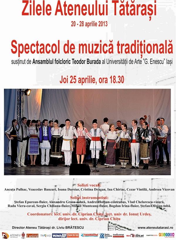 """Spectacol muzică tradițională Ansamblul folcloric Teodor Burada al Universității """"G. Enescu"""" Iași/ Afis Zilele Ateneului 2013"""