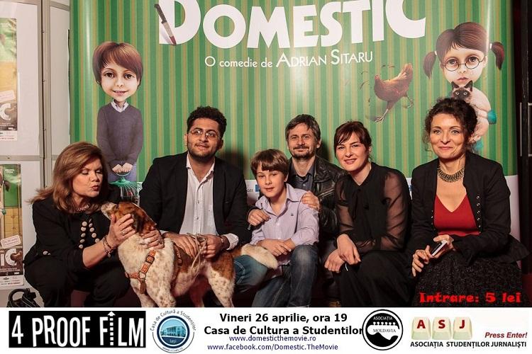 """Proiecție specială """"Domestic"""" la Iași,  în prezența echipei filmului/ Afis Iasi CCS"""
