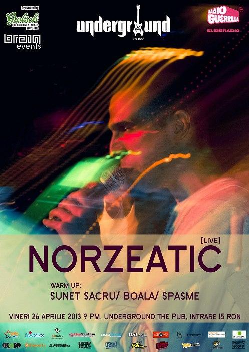 Concert Norzeatic în Underground/ Afis Iasi