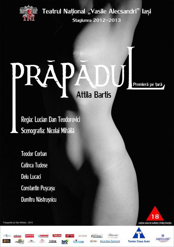 """Spectacolul """"Prăpădul""""/ PREMIERĂ, Teatrul Național Iași/ AFIS"""