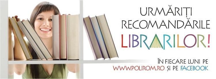 """O noua campanie a Editurii Polirom: """"Librarii va recomanda""""/ IASI"""