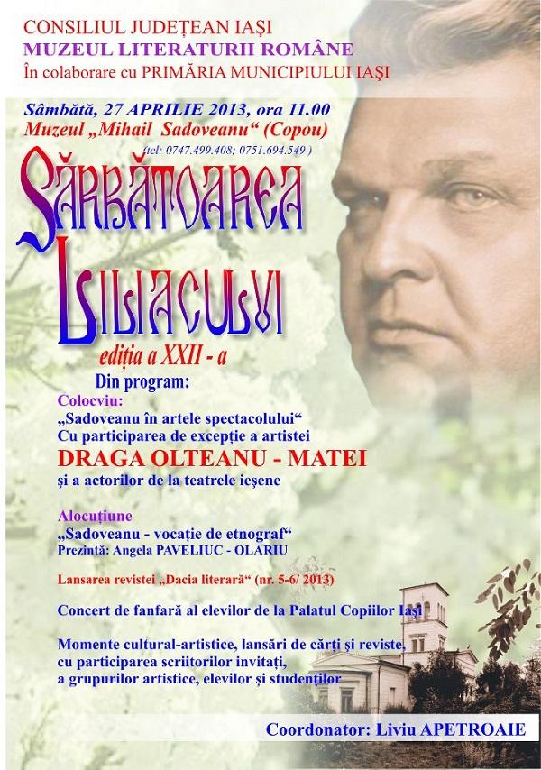 """Draga Olteanu-Matei, invitată de onoare la """"Sărbătoarea Liliacului"""" organizată de muzeul """"Mihail Sadoveanu""""/ afis"""