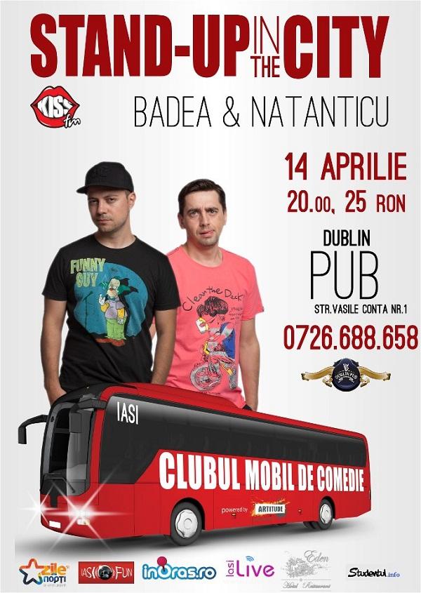 Stand Up in the City cu Dan Badea și Cosmin Natanticu/ Afis Iasi