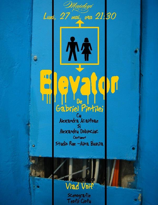 Spectacolul ''Elevator''/ afis iasi
