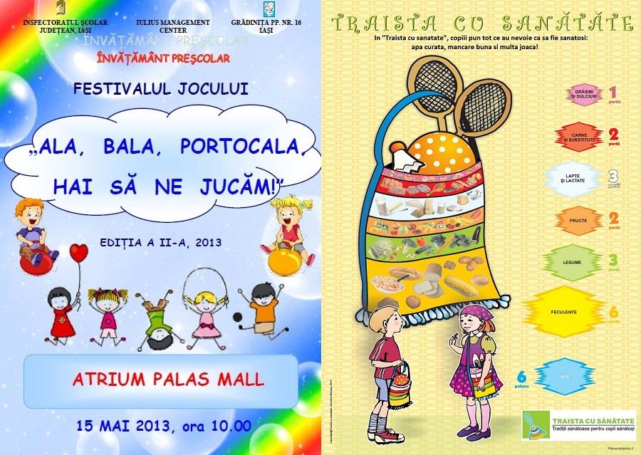 """Festivalul """"Ala, bala, porocala, hai să ne jucăm!"""" și proiectul """"Traista cu sănătate""""/ Afis Iasi"""