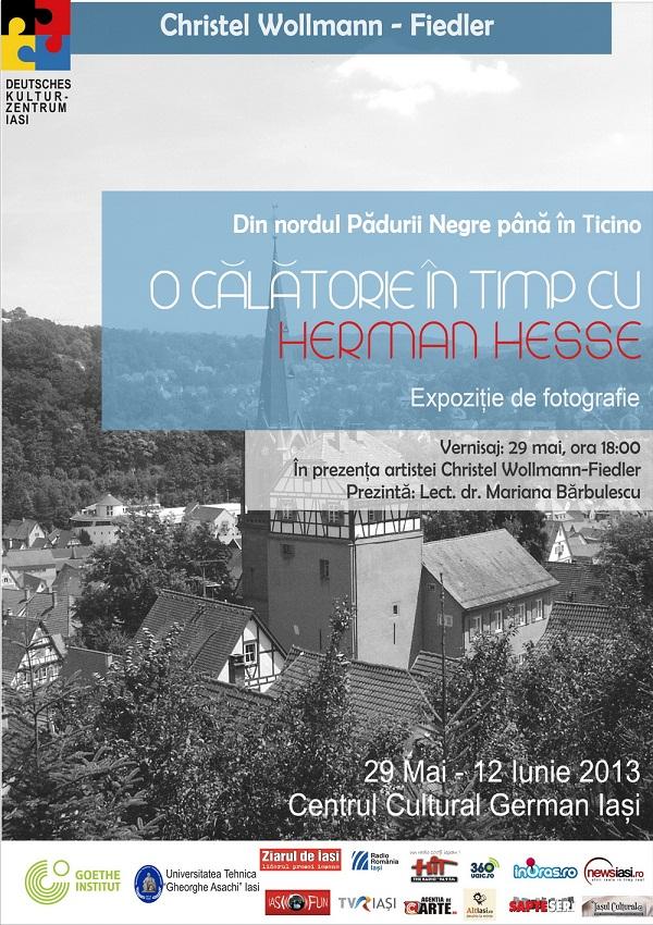 """Expoziție de fotografie cu vernisaj  """"Din nordul Pădurii Negre până în Ticino: O călătorie în timp cu Hermann Hesse""""/ afis"""