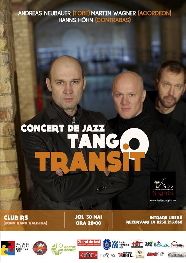 Concert de jazz cu trupa Tango Transit din Germania/ Afis