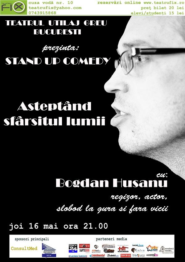 Așteptând sfârșitul lumii/ Stand up comedy la Teatru FiX/ Afis Iasi