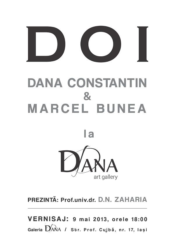 Expozitia de pictură DOI: Dana Constantin si Marcel Bunea/ Afis Iasi