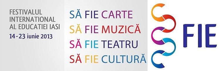 """În iunie 2013 Iaşul devine """"oraşul Festivalului Internaţional al Educaţiei"""""""