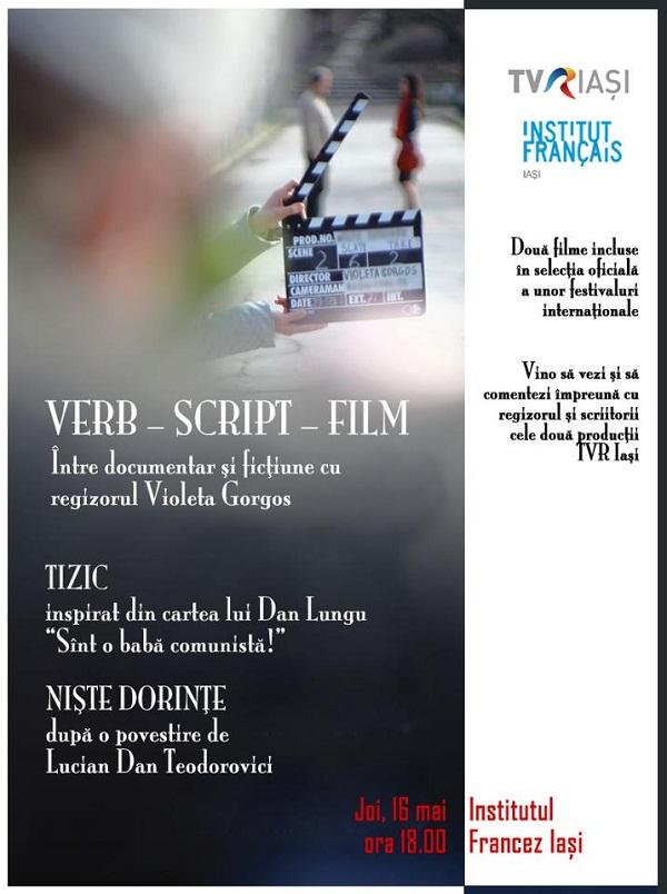 """Proiectia filmelor """"Tizic"""" şi """"Niste dorinte"""" de Violeta Gorgos/ Afis Iasi"""
