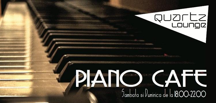 Quartz Music Nights cu muzica de pian in fiecare sambata si duminica/ Afis