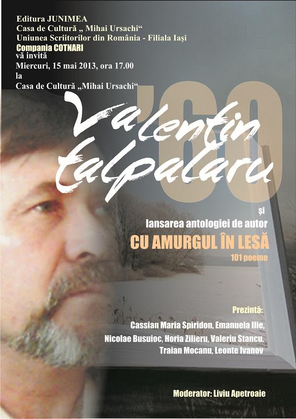"""Lansarea antologiei de autor """"Cu amurgul în lesă"""" de Valentin Talpalaru/ Afis Iasi"""