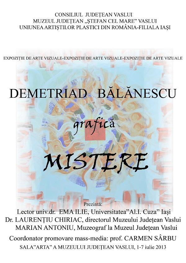 """Expoziția de arte vizuale """"Ritmuri. Structuri. Mistere. Experimente. Afective""""/ AFIS DEMETRIAD BALANESCU"""