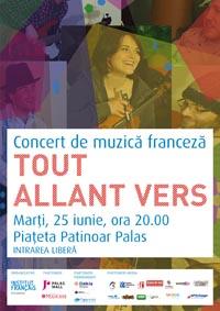 """Concert de muzică franceză: formația """"Tout Allant Vers""""/ 25 iunie/ afis iasi"""
