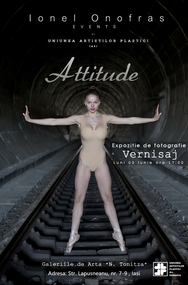 "Expozitia de fotografie ""Attitude""/ afis iasi"