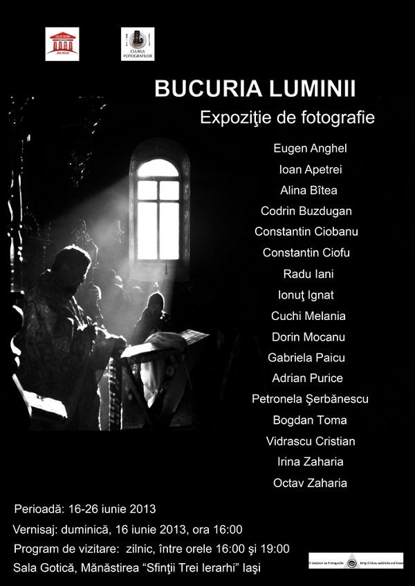 """""""Bucuria Luminii"""", expoziţie colectivă de fotografie/ afis iasi"""