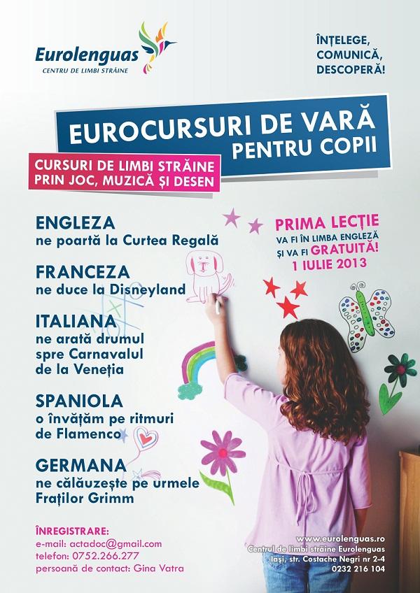 Eurocursuri de vara pentru copii. Cursuri de limbi straine prin joc, muzica si desen/ afis iasi