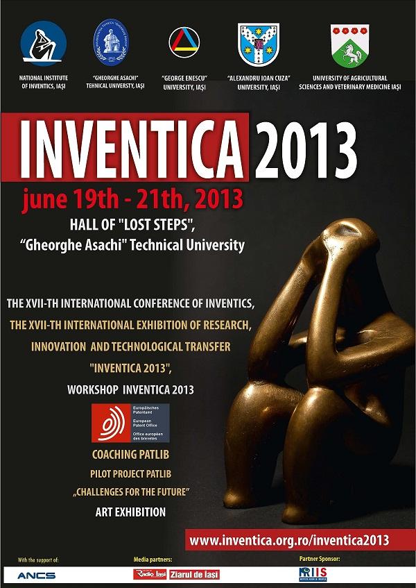 INVENTICA, Salon Internaţional al Cercetării, Inovării şi Transferului Tehnologic/ 19-21 iunie 2013/ afis iasi