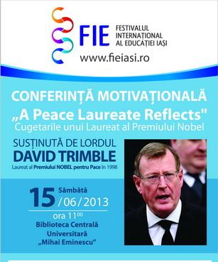 Să FIE conferinţe! 5 universităţi ieşene, 5 conferinţe motivaţionale/ afis David Trimble Iasi
