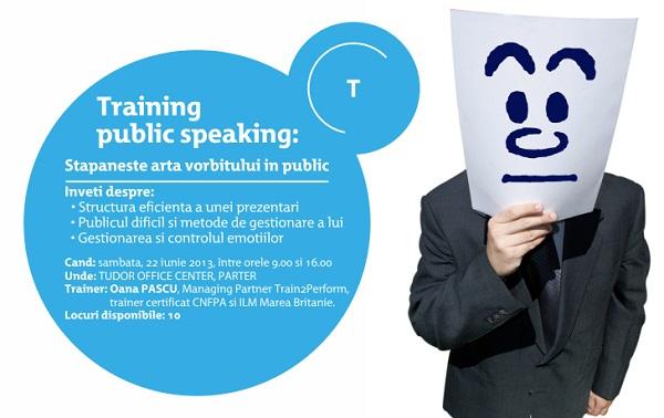 Training Public Speaking. Stăpânește arta vorbitului în public/ afis iasi
