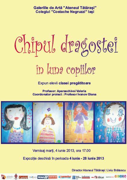 """Expoziția """"Chipul dragostei în luna copiilor""""/ afis iasi"""