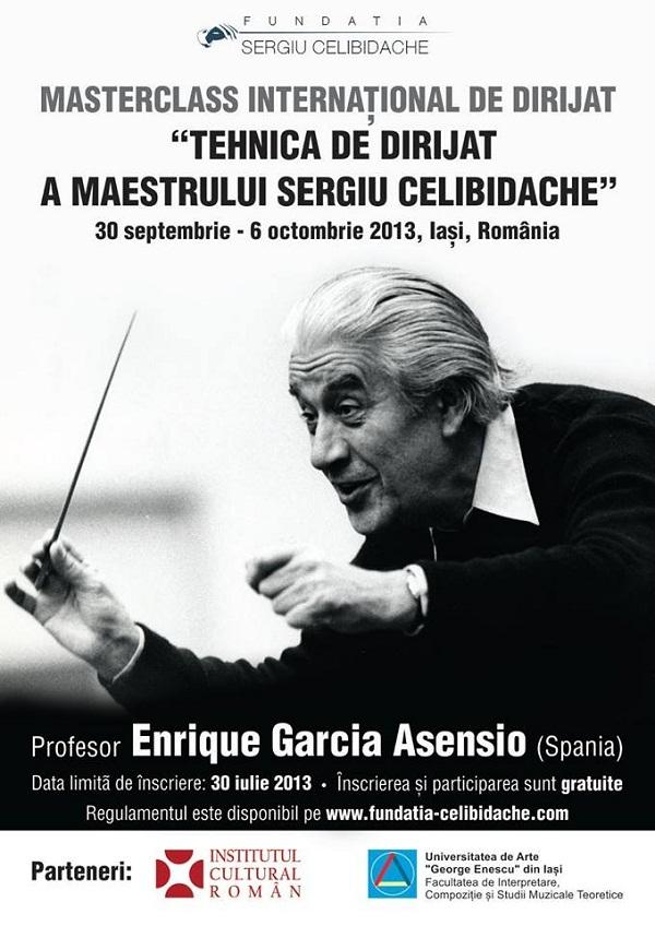 """Masterclass Internaţional de Dirijat """"Tehnica de dirijat a Maestrului Sergiu Celibidache"""" la Iaşi/ afis iasi"""