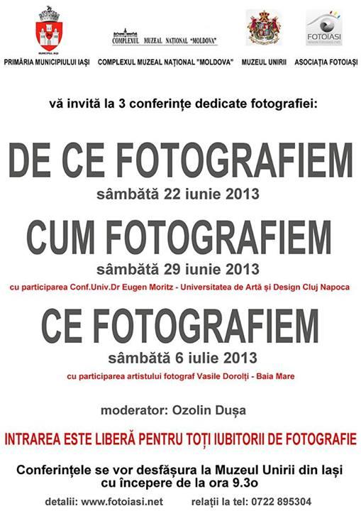 Trei conferințe dedicate fotografiei: De ce, cum și ce fotografiem/ afis iasi
