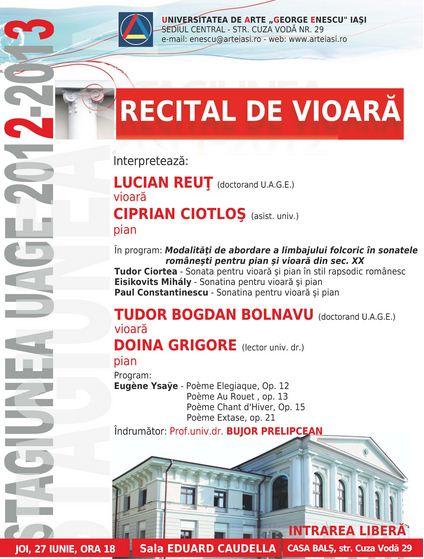 Recital de vioara susţinut de Lucian Reuţ şi Tudor Bogdan Bolnavu/ 27 iunie- afis iasi