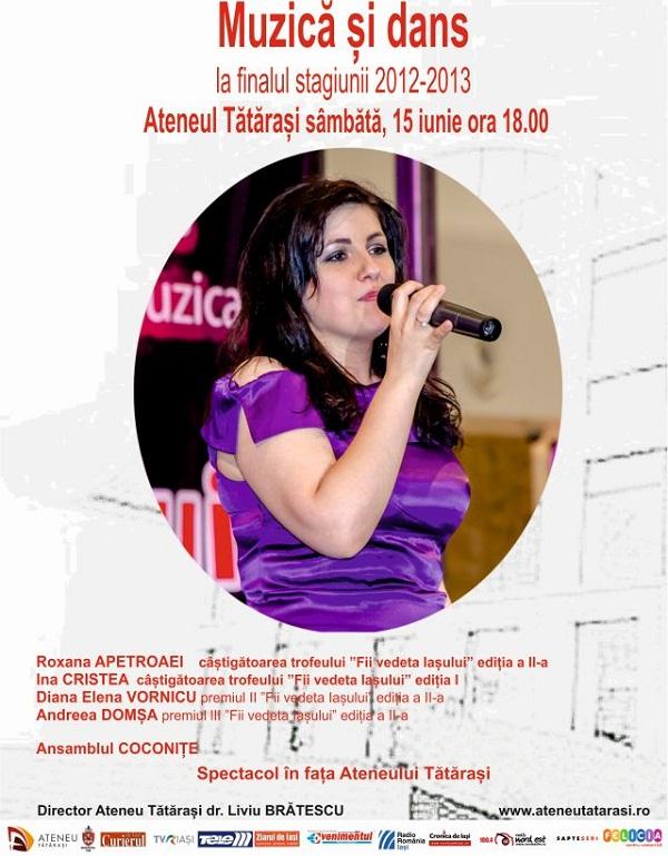 Spectacolul MUZICĂ ȘI DANS dedicat închiderii stagiunii 2012-2013/ afis iasi