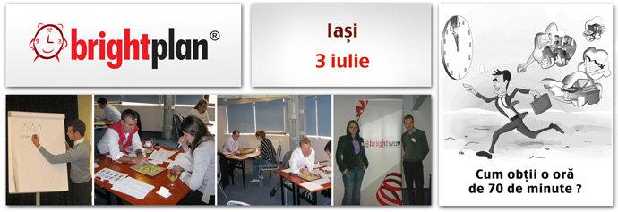 Brightplan - Curs de managementul timpului și organizare/ 3 iulie 2013/ banner iasi