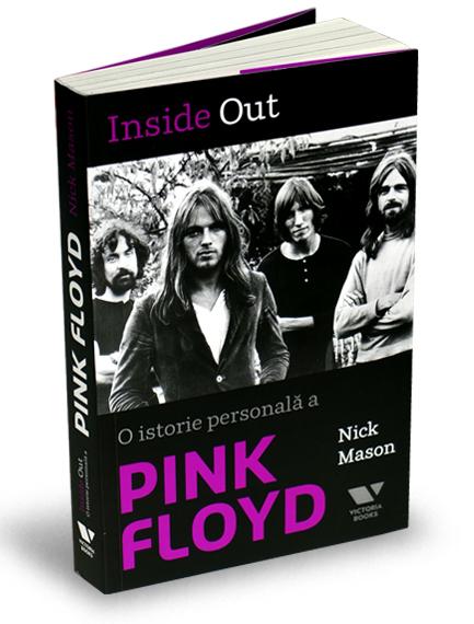 """""""Inside Out. O istorie personală a Pink Floyd""""/ carte editura Publica"""