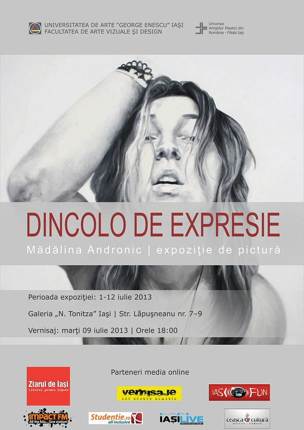 """Expoziţia de pictură """"Dincolo de expresie""""/ 1-12 iulie/ afis iasi"""
